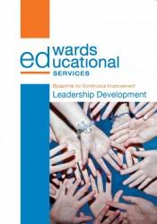 Leadership development edwards educational services our leadership development blueprint for continuous improvement malvernweather Images